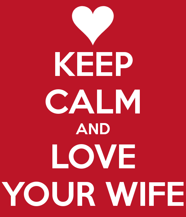 keep-calm-and-love-your-wife-21
